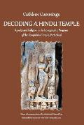 Decoding a Hindu Temple: Royalty and Religion in the Iconographic Program of the Virupaksha Temple, Pattadakal