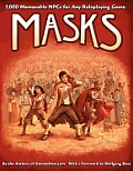 Masks 1000 Memorable NPCs for Any Roleplaying Game