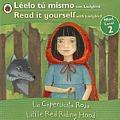Little Red Riding Hood/La Caperucita Roja: Bilingual Fairy Tales (Level 2)