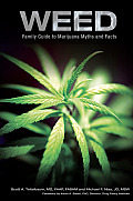 Weed: Family Guide to Marijuana Myths and Facts