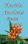 Florida Gardens Gone Wild