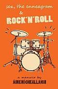 Sex, the Enneagram & Rock'n'roll
