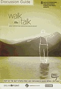 Walk the Talk Discussion Guide: Next Steps for Christian Discipleship
