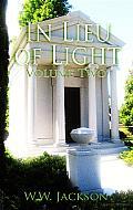 In Lieu of Light