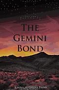 The Gemini Bond