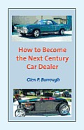 How to Become the Next Century Car Dealer