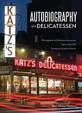 Katzs Autobiography of a Delicatessen