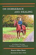 On Horseback and Healing