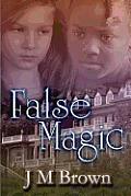 False Magic