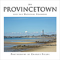 Provincetown and the National Seashore 2014 Calendar