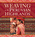 Weaving in the Peruvian Highlands: Dreaming Patterns, Weaving Memories