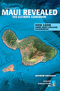 Maui Revealed the Ultimate Guidebook 6th Edition