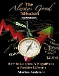 The Always Good Mindset (Workbook)