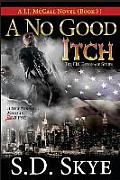 A No Good Itch (A J.J. McCall Novel): The FBI Espionage Series ( Book 3)