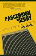 The Ascension of Jerry: Business Lies, Hitmen and the Making of an L.A. Muckraker