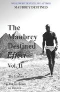 The Maubrey Destined Effect Vol. II: The Journey to the Kingdom of Heaven