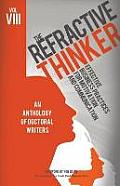 The Refractive Thinker(c): Vol VIII: Effective Business Practices for Motivation and Communication