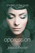 Oppression: Children of the Gods