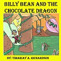 Billy Bean and the Chocolate Dragon