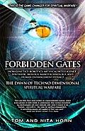 Forbidden Gates How Genetics Robotics Artificial Intelligence Synthetic Biology Nanotechnology & Human Enhancement Herald