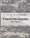 U.S. Army U.S. Marine Corps Counterinsurgency Field Manual