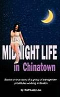 Midnight Life in Chinatown