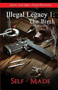 Illegal Legacy 1: The Birth