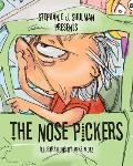 The Nose Pickers