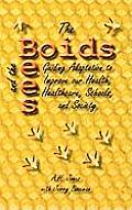 The Boids and the Bees: Guiding Adaptation to Improve Our Health, Healthcare, Schools, and Society