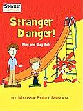 Stranger Danger! Play and Stay Safe-Splatter and Friends