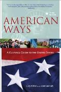American Ways: a Cultural Guide To the United States (3RD 11 Edition)