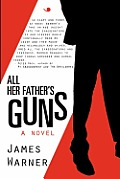 All Her Fathers Guns