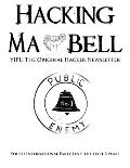 Hacking Ma Bell: The First Hacker Newsletter - Youth International Party Line, the First Three Years