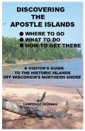 Discovering the Apostle Islands