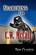 Searching for C. W. McCall