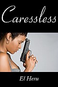 Caressless Cover