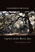 Chronicles of the South: Garden of the Beaux Arts