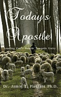 Today's Apostle: Leading God's People Towards Unity