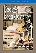 Complete Guide to Bed & Breakfasts Inns & Guesthouses International 28th Edition