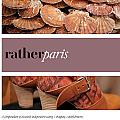 Rather Paris: Eat.Shop Explore > Discover Local Gems (Rather Paris: A Compendium of Desirable Independent Eating + Shopping Establishments)