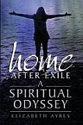 Home After Exile: A Spiritual Odyssey