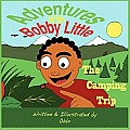 Adventures with Bobby Little: The Camping Trip (Large Print)