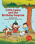 Little Laura and the Birthday Surprise [With CD (Audio)]