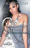 Cheaper to Keep Her Part 4: America's Most Wanted