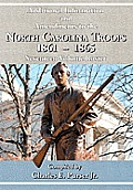 Additional Information & Amendments To The North Carolina Troops, 1861-1865 Seventeen Volume Roster by Jr. Charles E. Purser