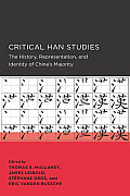 Critical Han Studies