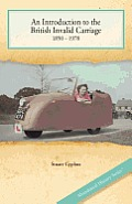 An Introduction to the British Invalid Carriage 1850 - 1978