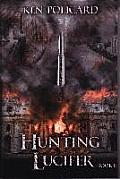 Hunting Lucifer: Taking Control
