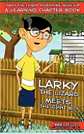Larky the Lizard Meets the Giant Boy