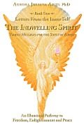 Letters from the Inner Self: The Indwelling Spirit